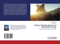 A Solar Tracking System for Renewable Energy的封面