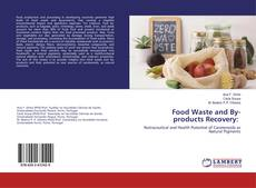 Bookcover of Food Waste and By-products Recovery: