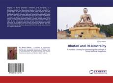 Bookcover of Bhutan and its Neutrality