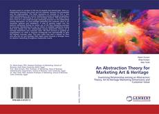 Couverture de An Abstraction Theory for Marketing Art & Heritage