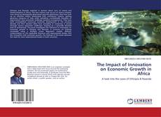 Bookcover of The Impact of Innovation on Economic Growth in Africa