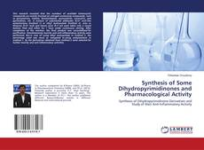 Couverture de Synthesis of Some Dihydropyrimidinones and Pharmacological Activity
