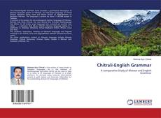 Bookcover of Chitrali-English Grammar