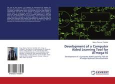 Capa do livro de Development of a Computer Aided Learning Tool for ATmega16