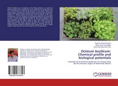 Bookcover of Ocimum basilicum: Chemical profile and biological potentials