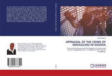 Buchcover von APPRAISAL OF THE CRIME OF SMUGGLING IN NIGERIA