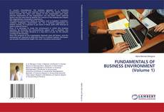 Couverture de FUNDAMENTALS OF BUSINESS ENVIRONMENT (Volume 1)