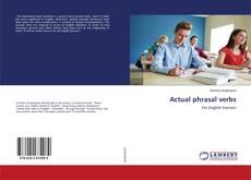 Bookcover of Actual phrasal verbs