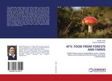 Bookcover of 4F'S: FOOD FROM FORESTS AND FARMS