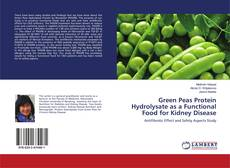 Buchcover von Green Peas Protein Hydrolysate as a Functional Food for Kidney Disease
