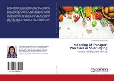 Portada del libro de Modeling of Transport Processes in Solar Drying
