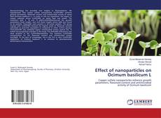 Copertina di Effect of nanoparticles on Ocimum basilicum L