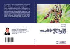 Bookcover of ECO-FRIENDLY PESTS MANAGEMENT APPROACHES IN PIGEONPEA