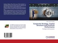Bookcover of Corporate Strategy, Capital Structure and Financial Performance