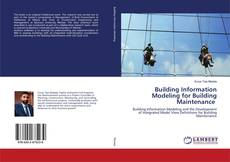 Building Information Modeling for Building Maintenance kitap kapağı