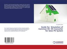 Buchcover von Guide for Simulation of Common DC- DC Converter for Solar PV System