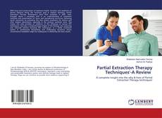 Bookcover of Partial Extraction Therapy Techniques'-A Review