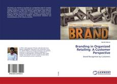 Couverture de Branding in Organized Retailing: A Customer Perspective