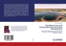 Bookcover of Petroleum Law and Sustainable Environmental Development