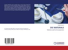 Bookcover of DIE MATERIALS