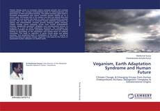 Bookcover of Veganism, Earth Adaptation Syndrome and Human Future