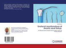 Bookcover of Orofacial manifestations of chronic renal failure