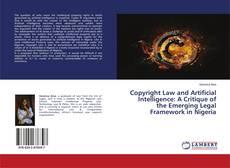 Copertina di Copyright Law and Artificial Intelligence: A Critique of the Emerging Legal Framework in Nigeria