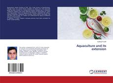 Bookcover of Aquaculture and its extension
