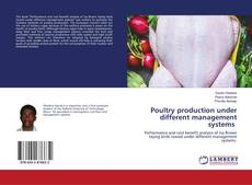 Bookcover of Poultry production under different management systems