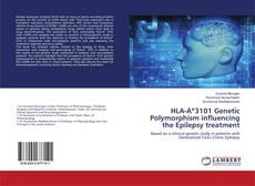 Bookcover of HLA-A*3101 Genetic Polymorphism influencing the Epilepsy treatment