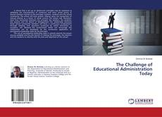 Обложка The Challenge of Educational Administration Today