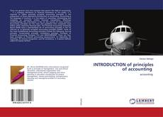 Bookcover of INTRODUCTION of principles of accounting
