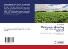 Обложка Management of seedling and foliar diseases of soybean