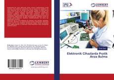 Elektronik Cihazlarda Pratik Arıza Bulma kitap kapağı
