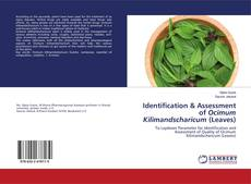 Copertina di Identification & Assessment of Ocimum Kilimandscharicum (Leaves)