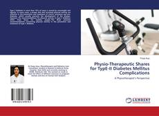 Bookcover of Physio-Therapeutic Shares for TypE-II Diabetes Mellitus Complications