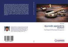 Bookcover of Ayurvedic approach to Grahani