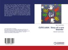 Bookcover of CUTIS LAXA : Story of a rare disorder
