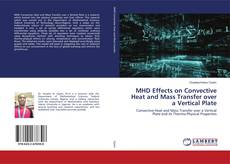 Bookcover of MHD Effects on Convective Heat and Mass Transfer over a Vertical Plate