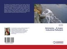 Ammonia – A major Industrial Pollutant的封面