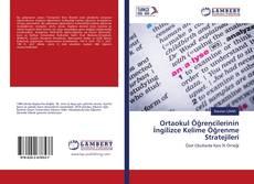 Ortaokul Öğrencilerinin İngilizce Kelime Öğrenme Stratejileri kitap kapağı