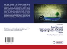 Portada del libro de Isolation and Characterization of plastic degrading microorganism from