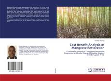 Bookcover of Cost Benefit Analysis of Mangrove Restoration