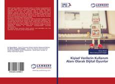Bookcover of Kişisel Verilerin Kullanım Alanı Olarak Dijital Oyunlar