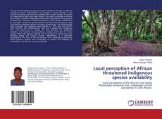 Couverture de Local perception of African threatened indigenous species availability