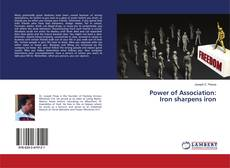 Bookcover of Power of Association: Iron sharpens iron