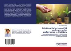 Borítókép a  Relationship between CSR and entersprise performance in Viet Nam - hoz
