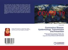Bookcover of Coronavirus Disease: Epidemiology, Transmission and Prevention
