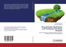 Groundwater Hydraulics and Pumping Test Data Analysis的封面