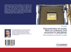 Borítókép a  Characteristics of anodic films on antimony and zirconium in phosphate - hoz